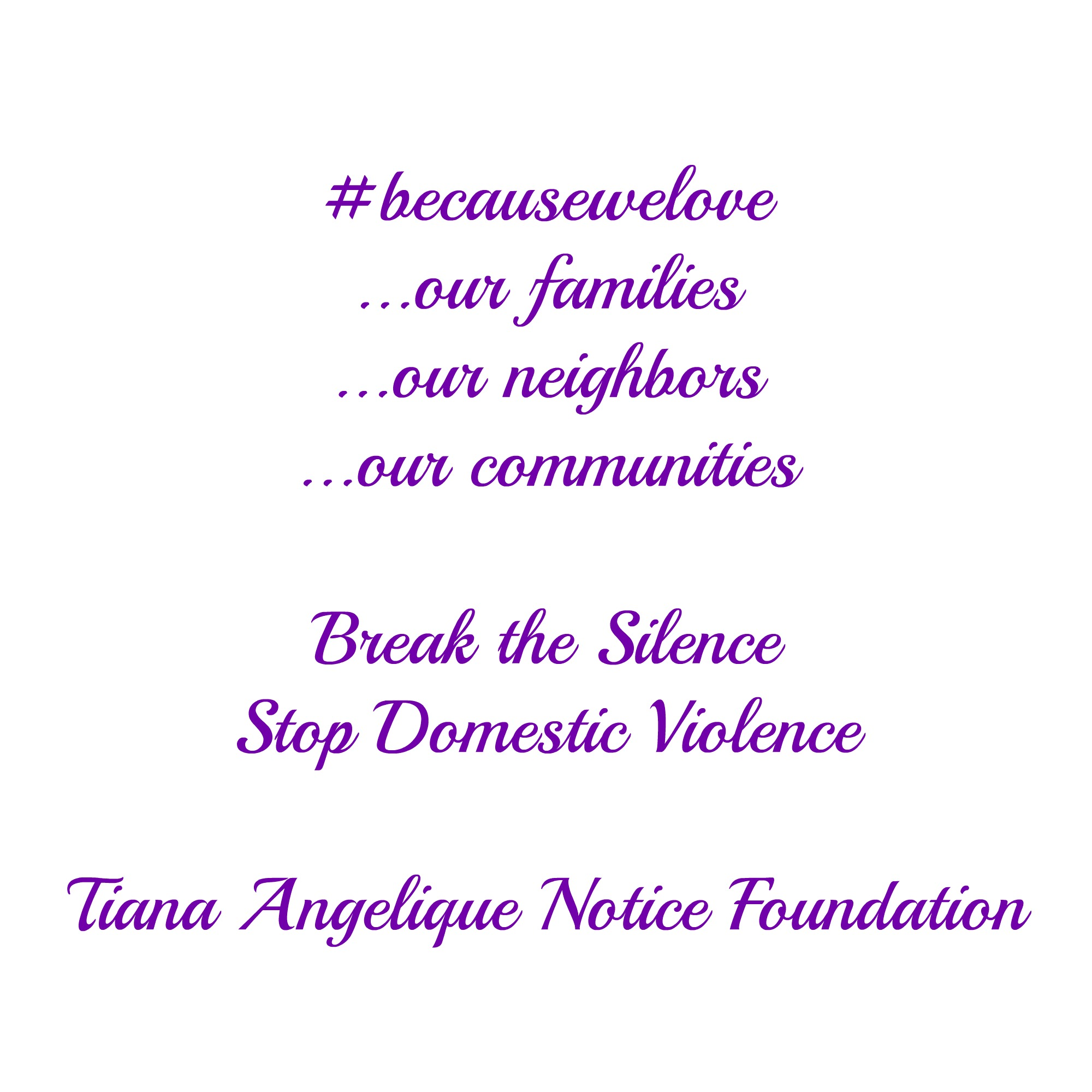 Domestic Violence Awareness Month The Tiana Angelique Notice